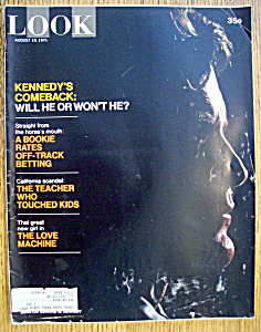 Look Magazine-august 10, 1971-kennedy's Comeback