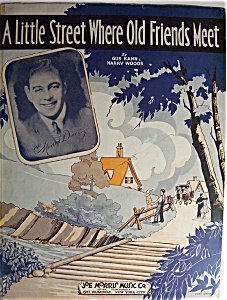 Sheet Music-1932 A Little Street Where Old Friends Meet
