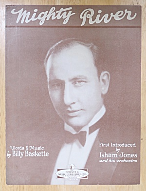 1932 Mighty River Sheet Music By Billy Baskette (Image1)