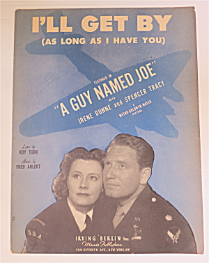 1943 I'll Get By Sheet Music With Tracy & Dunne