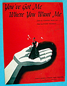 Sheet Music For 1944 You've Got Me Where You Want Me