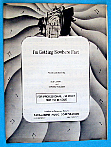 1945 I'm Getting Nowhere Fast By Carroll & Phillips