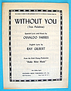 1945 Without You (Tres Palabras)-disney Make Mine Music