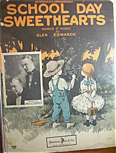 Sheet Music For 1923 School Day Sweethearts
