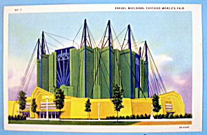 Travel Building Postcard (1933 Century Of Progress) (Image1)