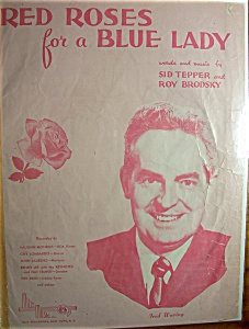 Sheet Music/1948 Red Roses For A Blue Lady-sid Tepper