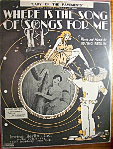 Sheet Music For 1928 Where Is The Song Of Songs For Me (Image1)