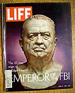 Life Magazine-April 9, 1971-J. Edgar Hoover (Image1)