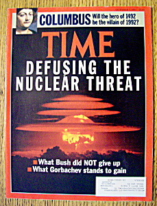 Time Magazine-october 7, 1991-defusing Nuclear Threat