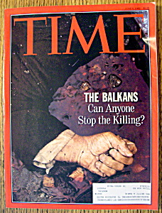 Time Magazine-june 8, 1992-the Balkans