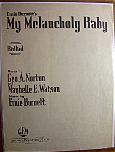 Sheet Music For 1940 My Melancholy Baby