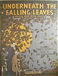 1930 Underneath The Falling Leaves By Charles Tobias