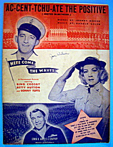 Sheet Music For 1944 Ac-cent-tchu-ate The Positive