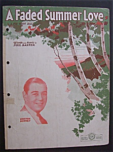 Sheet Music For 1931 A Faded Summer Love-morton Downey