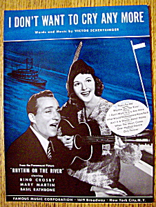 Sheet Music For 1940 I Don't Want To Cry Any More