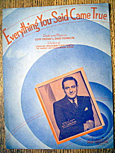 Sheet Music For 1937 Everything You Said Came True