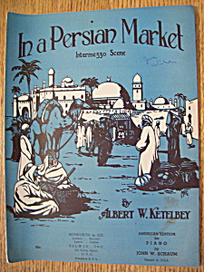 Sheet Music For 1920 In A Persian Market