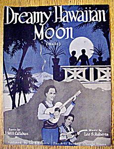 Sheet Music for 1918 Dreamy Hawaiian Moon (Waltz) (Image1)