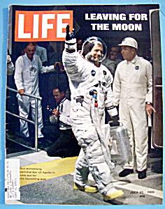 Life Magazine-july 25, 1969-leaving For The Moon