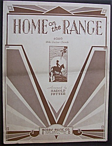 Sheet Music For 1932 Home On The Range