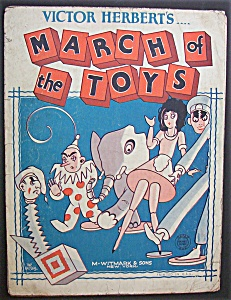 Sheet Music For 1903 Victor Herbert's March Of The Toys