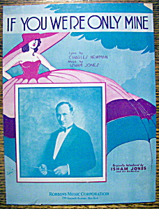 Sheet Music For 1932 If You Were Only Mine