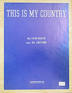 1940 This Is My Country Sheet Music (Image1)