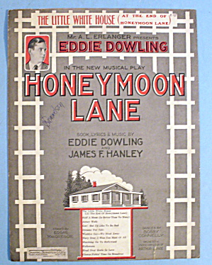 1926 Honeymoon Lane By Eddie Dowling