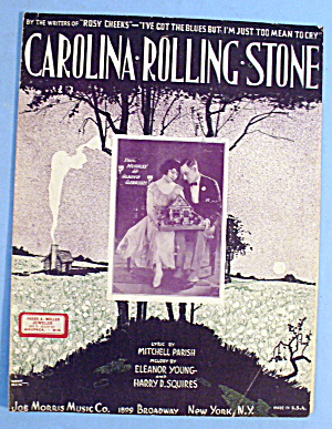 1921 Carolina Rolling Stone by Mitchell Parish (Image1)