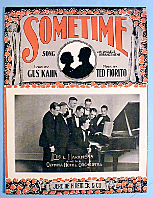 1925 Sometime By Gus Kahn & Ted Fiorito