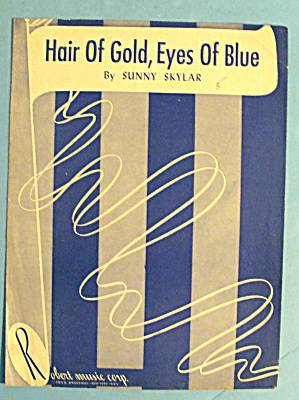 1948 Hair Of Gold, Eyes Of Blue By Sunny Skylar