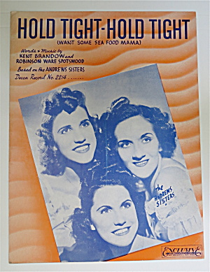 1939 Hold Tight Hold Tight By Brandow & Spotswood