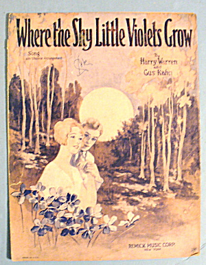 1928 Where The Shy Little Violets Grow By Harry Warren