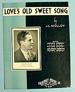 1935 Loves Old Sweet Song By J.l. Molloy