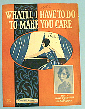 1926 What'll I Have To Do To Make You Care