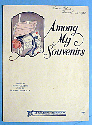1927 Among My Souvenirs By Edgar Leslie