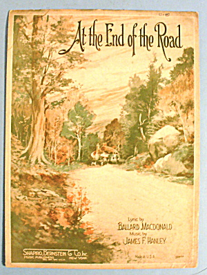 1924 At The End Of The Road By Ballard Macdonald