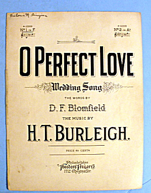 1914 O Perfect Love (Wedding Song) By D. F. Blomfield