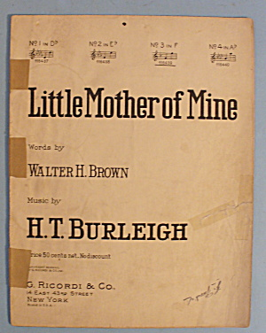 1917 Little Mother Of Mine By Walter H. Brown