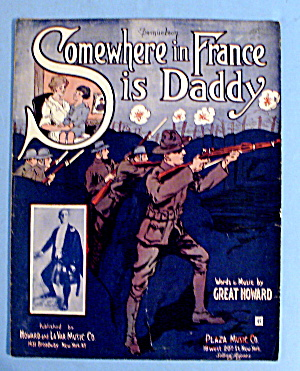 1918 Somewhere In France Is Daddy By Great Howard