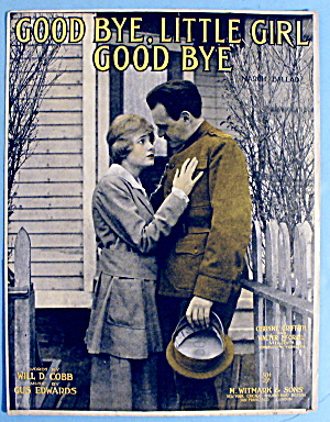 1904 Good Bye, Little Girl, Good Bye By Will D. Cobb