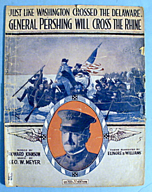 1918 Pershing Will Cross The Rhine By Howard Johnson