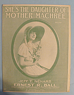 1915 She's The Daughter Of Mother Machree Ballad