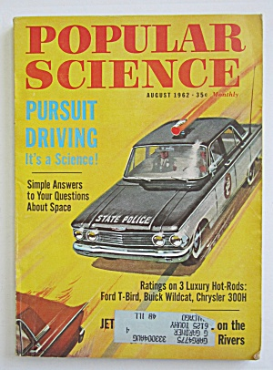 Popular Science Magazine-august 1962-pursuit Driving