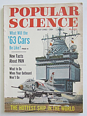 Popular Science Magazine-july 1962-hottest Ship