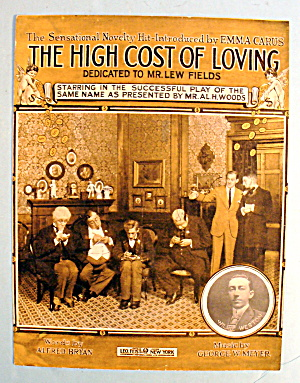 1914 The High Cost Of Loving By Alfred Bryan