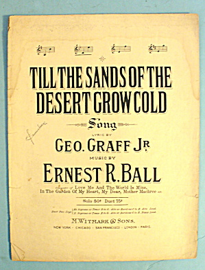 1911 Till The Sands Of The Desert Grow Cold By Graff