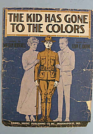 1912 The Kid Has Gone To The Colors By Leon E. Idoine