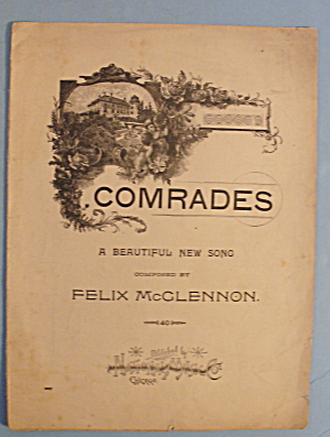 Comrades - A Beautiful Song By Felix Mcclennon