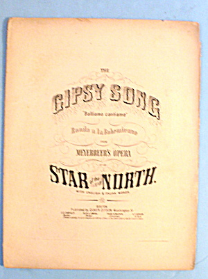 1856 The Gipsy Song By Meyerbeer's Opera